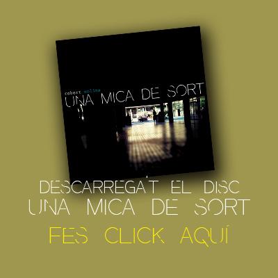 robert molina cd 2012 una mica de sort 2012